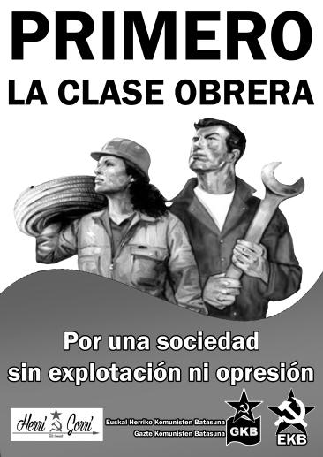 PRIMERO LA CLASE OBRERA BN +HG